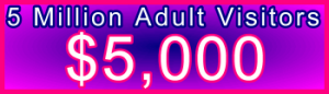 350x100_5million_adult_5,000usd: Sales Support Banner Link