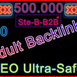 Ste-B2B 500000 Adult Backlinks £30