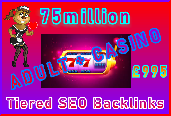SEOClerks Adult + Casino Backlinks 75million £995